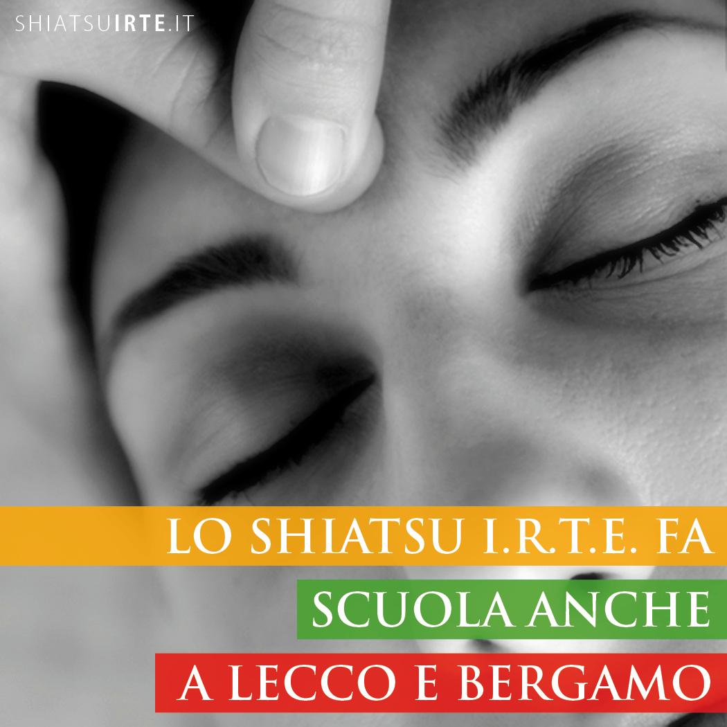 Lo Shiatsu I.R.T.E. fa Scuola anche a Lecco e Bergamo